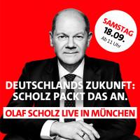 Olaf Scholz spricht in München über Deutschlands Zukunft und kommende Aufgaben